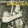 Details Erasmo Carlos - Cachaca Mecanica
