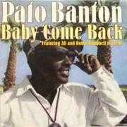 Details Pato Banton featuring Ali and Robin Campbell Of UB40 - Baby Come Back