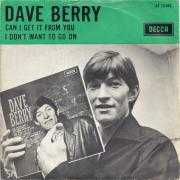 Details Dave Berry - Can I Get It From You