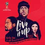 Coverafbeelding Nicky Jam feat. Will Smith & Era Istrefi - Live it up