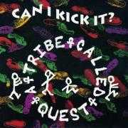 Details A Tribe Called Quest - Can I Kick It?