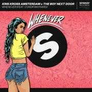 Details Kris Kross Amsterdam x The Boy Next Door (feat. Conor Maynard) - Whenever