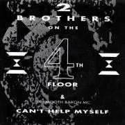 Details 2 Brothers On The 4th Floor & Da Smooth Baron MC - Can't Help Myself