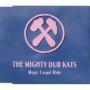 Details The Mighty Dub Kats - Magic Carpet Ride