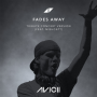 Details Avicii (feat. MishCatt) - Fades Away - Tribute Concert Version