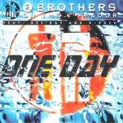 Coverafbeelding 2 Brothers On The 4th Floor feat. Des'ray and D-Rock - One Day
