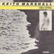 Coverafbeelding Keith Marshall - Only Crying