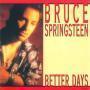 Coverafbeelding Bruce Springsteen - Better Days
