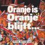 Details Peter Koelewijn - Oranje Is Oranje Blijft...