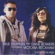 Details True Steppers and Dane Bowers featuring Victoria Beckham - Out Of Your Mind