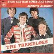 Details The Tremeloes - Even The Bad Times Are Good
