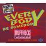Details Ruffneck featuring Yavahn - Everybody Be Somebody