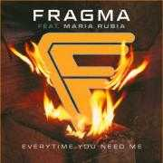 Details Fragma feat. Maria Rubia - Everytime You Need Me