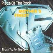 Details Mother's Finest - Piece Of The Rock