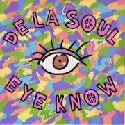 Coverafbeelding De La Soul - Eye Know