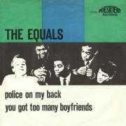 Details The Equals - Police On My Back