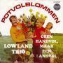Details Lowland Trio - Potvolblommen