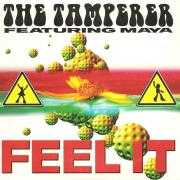 Coverafbeelding The Tamperer featuring Maya - Feel It