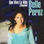 Details Belle Perez - Que Viva La Vida (Chiquitan)