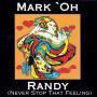 Coverafbeelding Mark'Oh - Randy (Never Stop That Feeling)