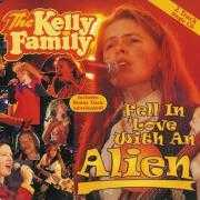 Coverafbeelding The Kelly Family - Fell In Love With An Alien