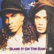 Coverafbeelding Milli Vanilli - Blame It On The Rain