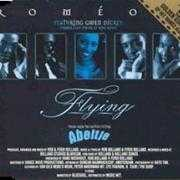 Details Roméo featuring Gwen Dickey - Former Lead Singer Of Rose Royce - Flying - Theme From The Motion Picture Abeltje