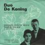 Details Duo De Koning met Orkest o.l.v. Gaby Dirne - Bloemen Voor De Vrouw Waar Ik Van Hou