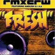 Coverafbeelding RMXCRW feat. Ambush & I.V.A. - Fresh