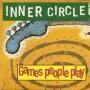 Coverafbeelding Inner Circle - Games People Play