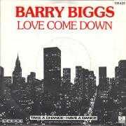 Details Barry Biggs - Love Come Down