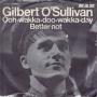 Details Gilbert O'Sullivan - Ooh-Wakka-Doo-Wakka-Day