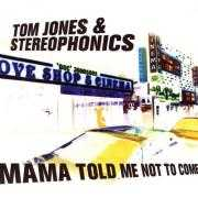 Details Tom Jones & Stereophonics - Mama Told Me Not to Come