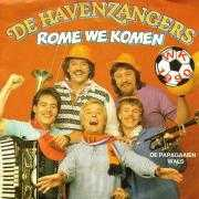Coverafbeelding De Havenzangers - Rome We Komen - WK 1990
