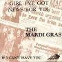 Details The Mardi Gras - Girl I've Got News For You