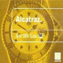 Details Alcatraz - Giv Me Luv