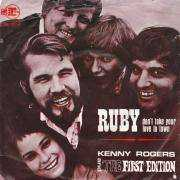 Coverafbeelding Kenny Rogers and The First Edition - Ruby Don't Take Your Love To Town