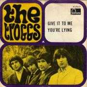 Details The Troggs - Give It To Me