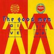 Coverafbeelding The Good Men - Give It Up