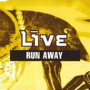 Coverafbeelding Live - Run Away