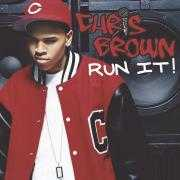 Details Chris Brown featuring Juelz Santana - Run It!