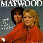 Details Maywood - Give Me Back My Love
