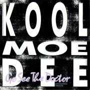 Details Kool Moe Dee - Go See The Doctor