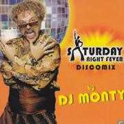 Details DJ Monty - Saturday Night Fever - Discomix