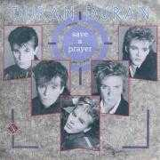 Details Duran Duran - Save A Prayer