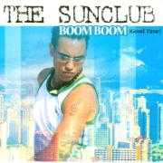 Details The Sunclub - Boom Boom (Good Time)