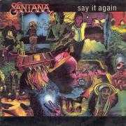 Details Santana - Say It Again