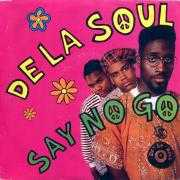 Coverafbeelding De La Soul - Say No Go