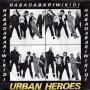 Details Urban Heroes - Habadabariwikidi - The Love Hopper