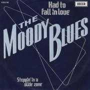 Details The Moody Blues - Had To Fall In Love